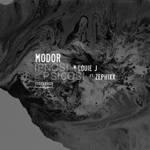 MODOR, Zephixx, Louie J - Ipnosi / Psicosi