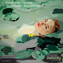 Soundcycles - Ophelia / Stay With Me