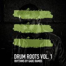 Gabe Ramos, Chris G, David Anthony - Drum Roots Vol. 1