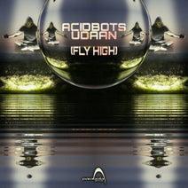 Acidbots - Udaan (Fly High)