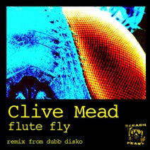 Clive Mead, Dubb Disko - Flute Fly