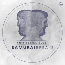 Samurai Breaks - Anti Social Club EP