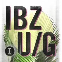 Ibiza Underground 2018 [Toolroom] :: Beatport