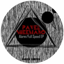 Pavel Sheemano - Alarm / Full Speed