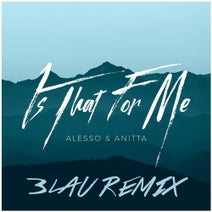 Alesso, 3LAU, Anitta - Is That For Me