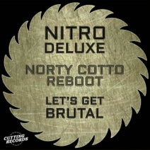 Nitro DeLuxe, Norty Cotto, Aldo Marin, Benji Candelario - Let's Get Brutal