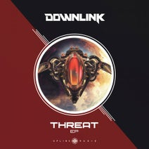 Downlink - Threat EP