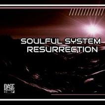Soulful System - Resurrection