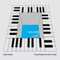 Pablo Diskko - These Robots Are Here To Help