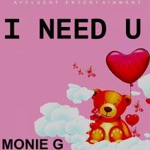 Monie G - I Need U