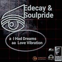 Soulpride, Edecay - Edecay & Soulpride