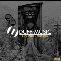 Rafa Serato - Some Weed