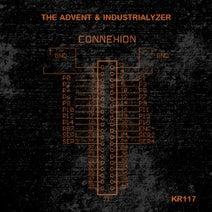 The Advent, Industrialyzer - The Advent & Industrialyzer - Connexion EP