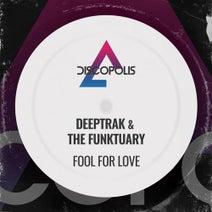 The Funktuary, Deeptrak, Deeptrak, Mark Dedross, Tom Chubb - Fool For Love