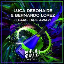 Luca Debonaire, Bernardo Lopez - Tears Fade Away