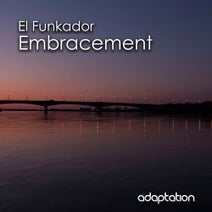 El Funkador - Embracement