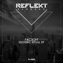 FAC3OFF - Esoteric Ritual EP