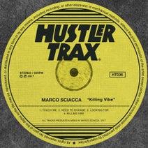 Marco Sciacca - Killing Vibe
