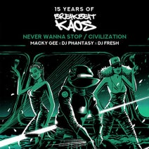 DJ Fresh, DJ Phantasy, Macky Gee - Never Wanna Stop / Civilization