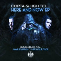 Coppa, High Roll, D-Region & Code, Jamie Bostron - Here and Now