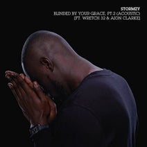 Wretch 32, Stormzy, Aion Clarke, Aion - Blinded By Your Grace, Pt. 2 (Acoustic) [feat. Wretch 32 & Aion Clarke]