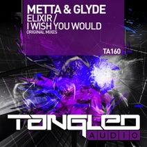 Metta & Glyde - Elixir / I Wish You Would