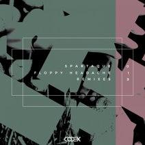 Spartaque, Sasho Derama, Astronoize, Drigo - Floppy Headache Remixes