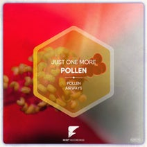 Just One More - Pollen