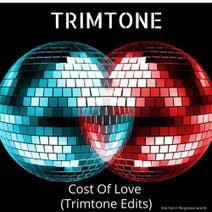 Trimtone - Cost of Love (Trimtone Edits Mix)