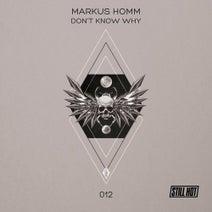 Markus Homm, Guido Schneider - Don't Know Why