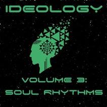 WET PAINT, Sunsquabi, T. Wilde, Fractal Sky, Krooked Drivers, Proper Motion - Ideology, Vol. 3: Soul Rhythms