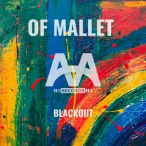 Of Mallet - Blackout