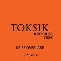 Kriss Overlake - Ritual Ep