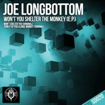 Joe Longbottom - Won't You Shelter The Monkey