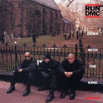 Run DMC, C.L. Smooth, Pete Rock, Method Man, Kenny Cash, Mike Ransom, Jamel Simmons - Down with the King EP