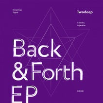 Twodeep - Back & Forth EP