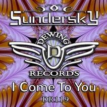 Sundersky - I Come to You