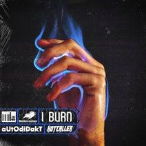 Autodidakt, Hotcaller - I Burn