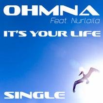 Ohmna, Nurlaila, Nicky Vander - It's Your Life