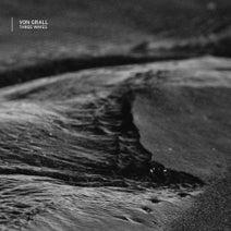 Von Grall - Three Waves