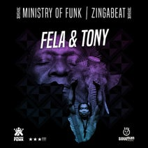 Ministry Of Funk, Zingabeat - Ministry Of Funk, Zingabeat - Fela & Tony