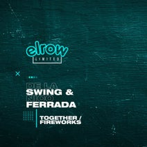 De La Swing, Nico Ferrada - Together / Fireworks
