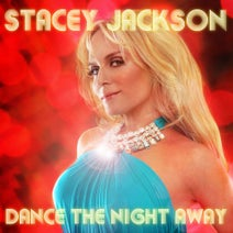 Stacey Jackson, DCM, 7th Heaven - Dance The Night Away