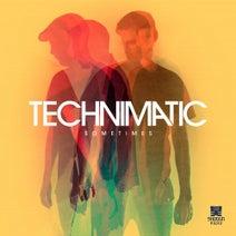 Technimatic - Sometimes