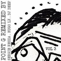 Point G, Sergie Rezza, Hugo LX, DJ Remix - Point G Remix by, Vol. 3