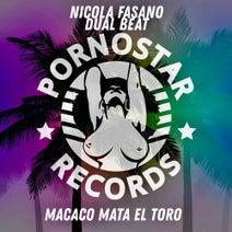 Nicola Fasano, Dual Beat - Macaco Mata El Toro