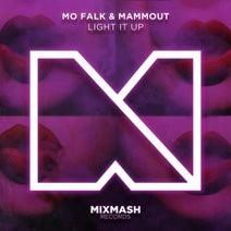 Mo Falk, Mammout - Light It Up