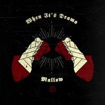 Mallow - When It's Drama