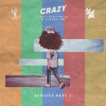 Zonderling, Lost Frequencies, David Benjamin, Dash Berlin, Mr. Belt & Wezol, Sonny Bass, HIDDN - Crazy - Remixes - Pt. 1