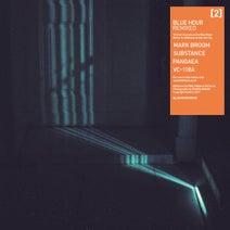 Blue Hour, Mark Broom, Substance, Pangaea, VC-118A - Remixed 02